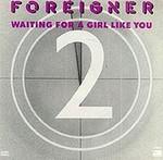 FOREIGNER-WaitingForAGirlLikeYou